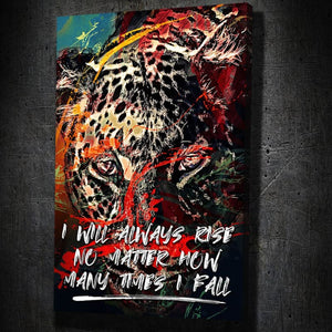 Leopard Splatter Paint Rise Quote - Artwork Addict