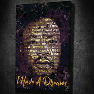 Martin Luther King Jr. I Have a Dream Quote - Artwork Addict
