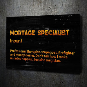 Mortgage Specialist - Framed Canvas Painting Wall Art Office Decor, large modern pop artwork for home or office, Entrepreneur Inspirational and motivational Quotes on Canvas great for man cave or home. Perfect for Artwork Addicts. Made in USA, FREE Shipping.