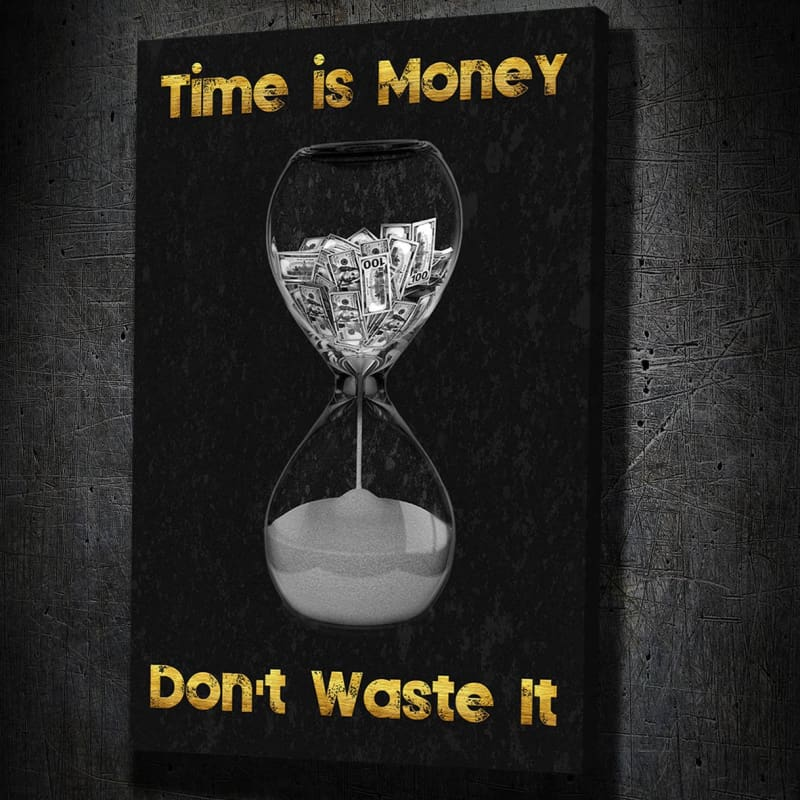Time is Money - Framed Canvas Painting Wall Art Office Decor, large modern pop artwork for home or office, Entrepreneur Inspirational and motivational Quotes on Canvas great for man cave or home. Perfect for Artwork Addicts. Made in USA, FREE Shipping.