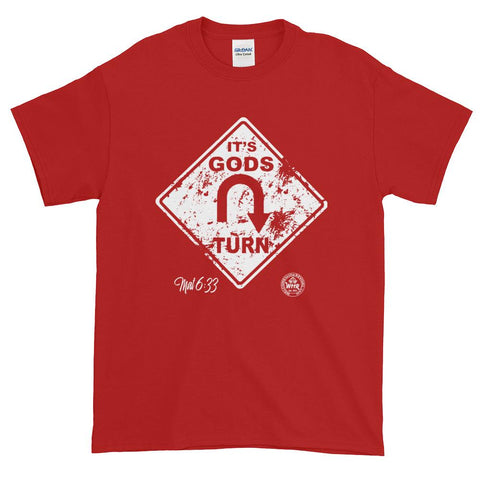 It's Gods Turn Christian T-shirt