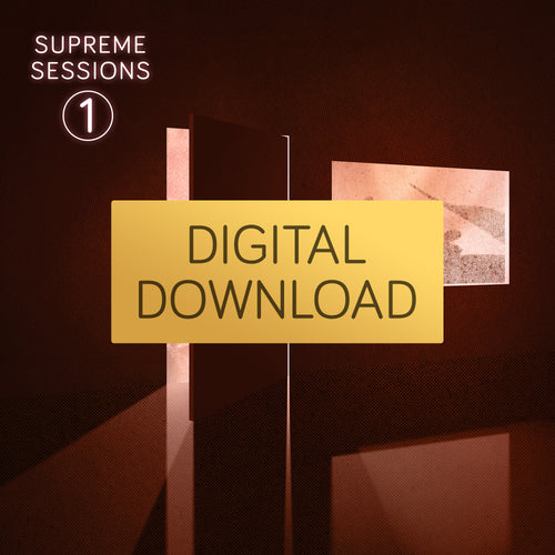 Supreme Sessions 1  <br>High Res Digital Download