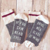Image of If You Can Read This, Bring Me a Glass of Wine Socks - Milestonebuy
