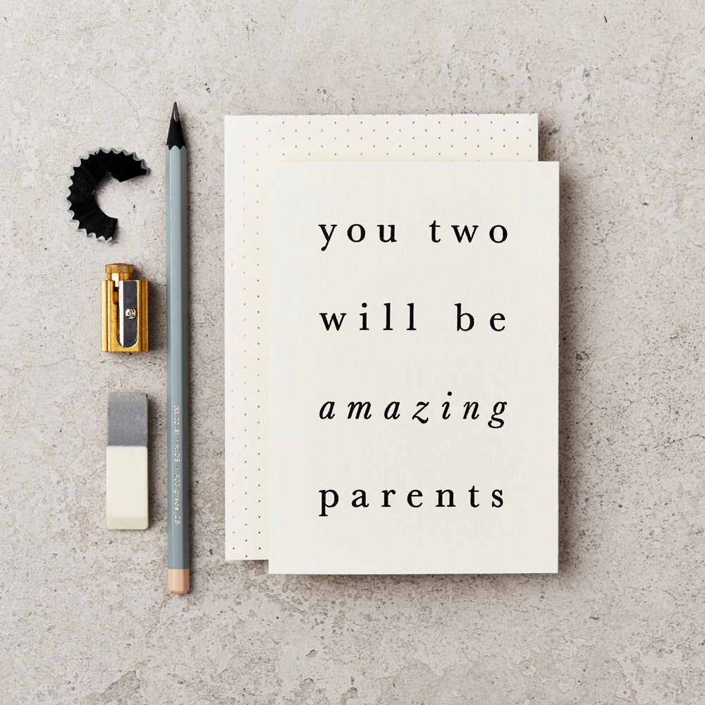 Greeting Card - You Two Will Be Amazing Parents