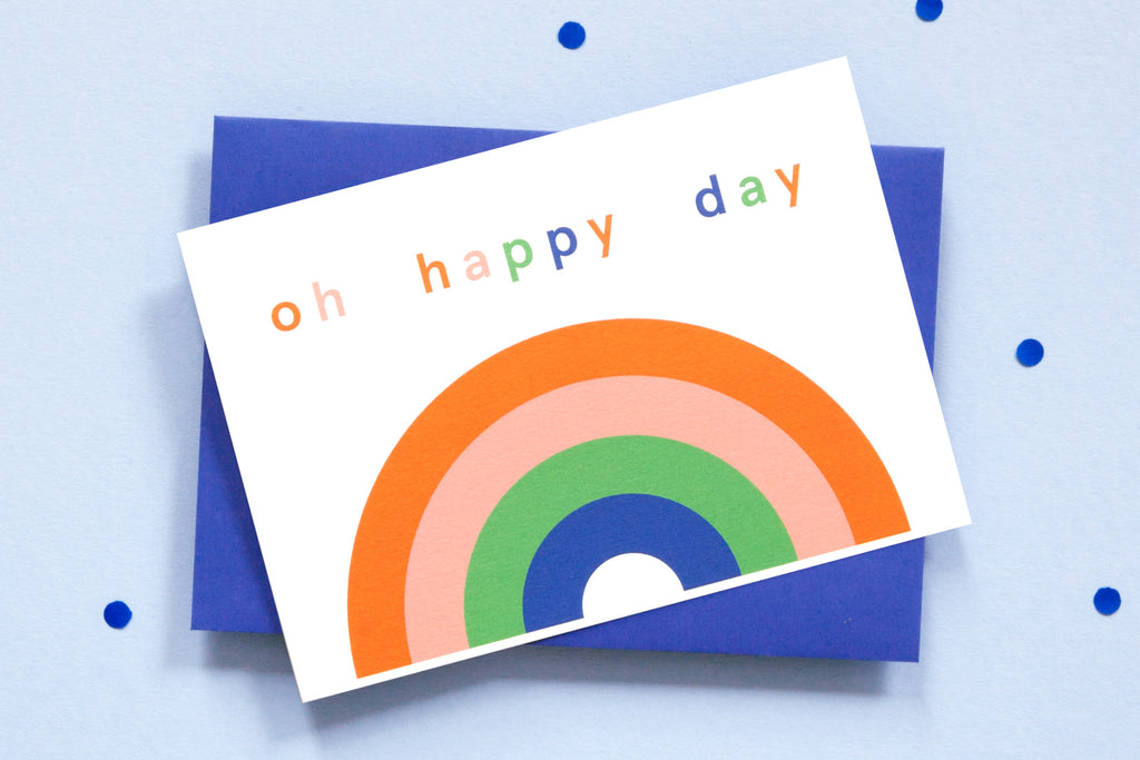 Greeting Card - Rainbow - Oh Happy Day