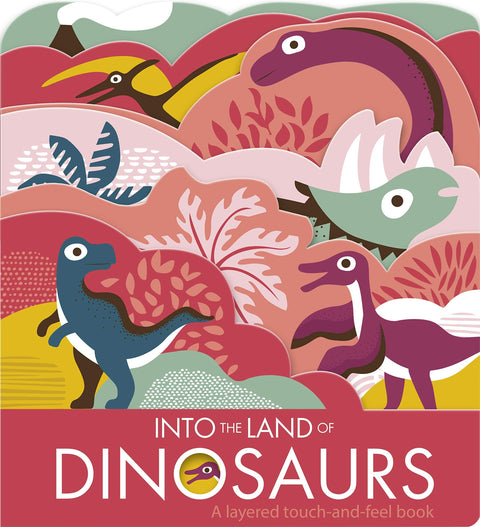 Book - Into the Land Of Dinosaurs