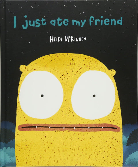 Book -  I Just Ate My Friend
