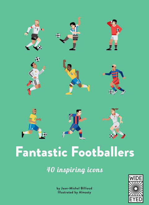 Book - Fantastic Footballers: 40 Inspiring Icons