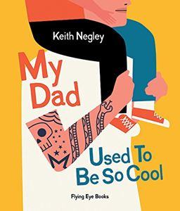 Book - My Dad Used To Be Cool