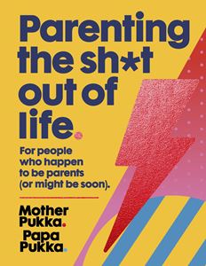 Book - Parenting the Sh*t Out of Life