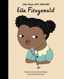 Book - Little People, Big Dreams - Ella Fitzgerald