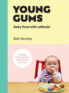 Book - Young Gums: Baby Food With Attitude