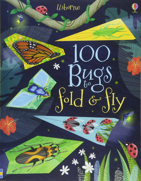 Book - 100 Bugs to Fold & Fly