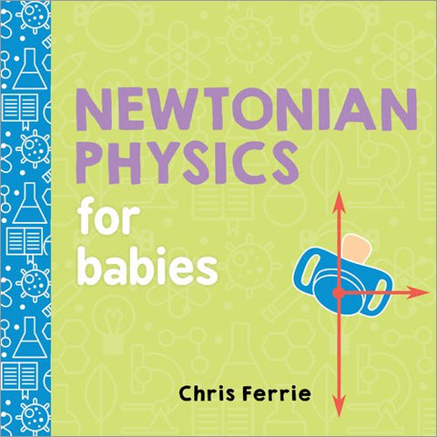 Book - Newtonian Physics for Babies