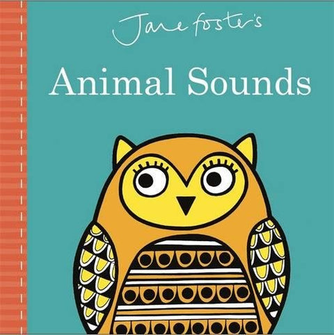Book - Jane Foster's Animal Sounds