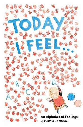 Book - Today I Feel... An Alphabet of Feelings