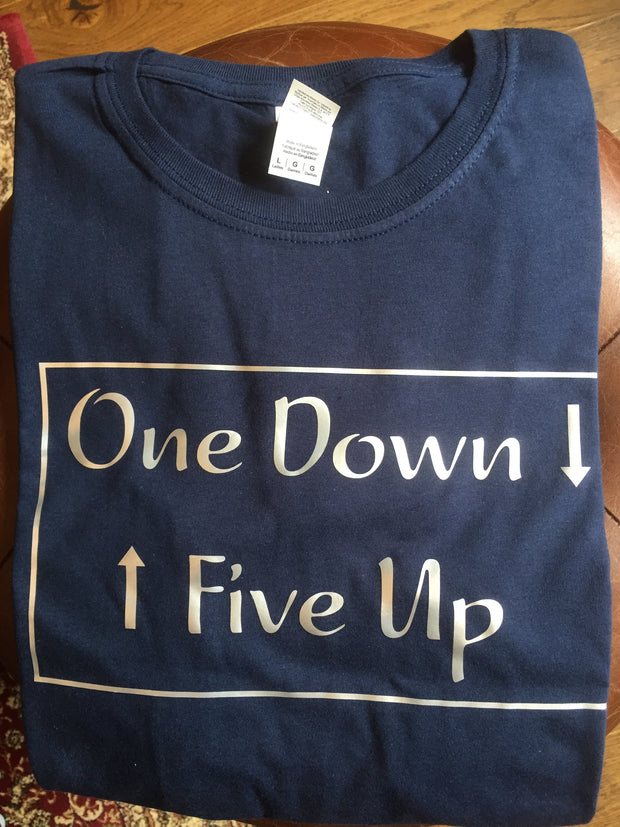 One Down, Five Up T-Shirt