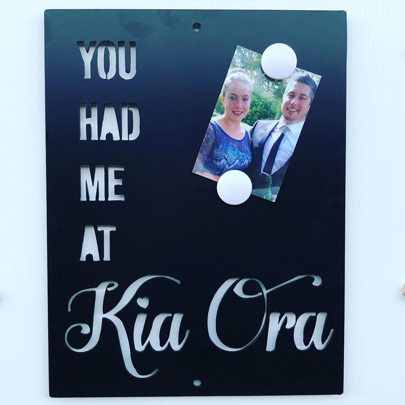 You Had Me At Kia Ora - Plazmart NZ