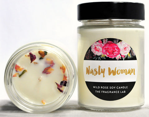 Nasty Woman Soy Candle - Wild Rose Scented