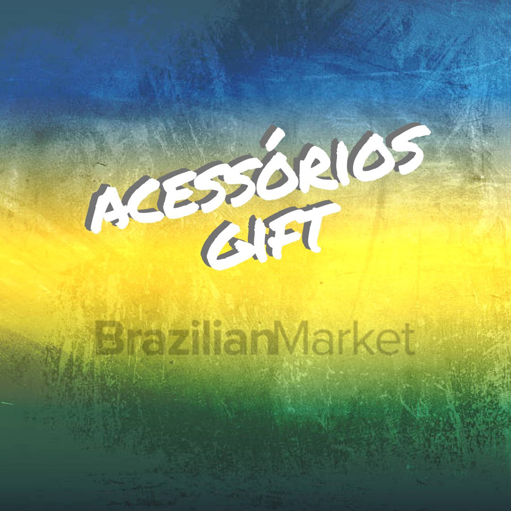 Acessórios / Accessories /Gifts
