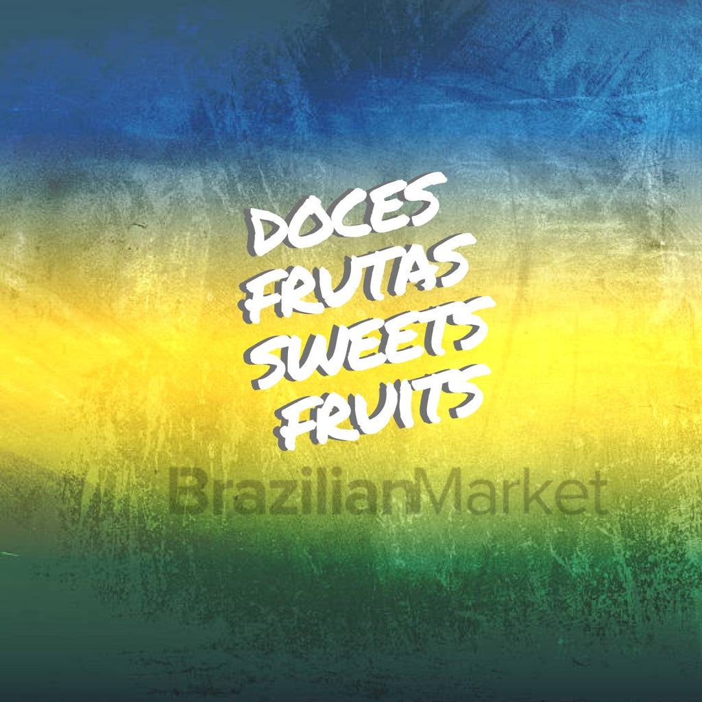 Doces, Balas e Frutas/Sweets and Fruits