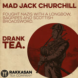Mad Jack Churchill Drank Tea Mug