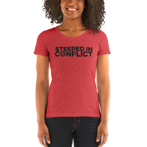 Women's Steeped In Conflict T-Shirt