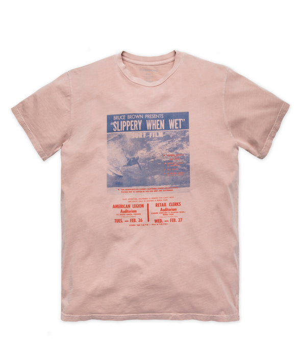 Slippery When Wet Poster Tee