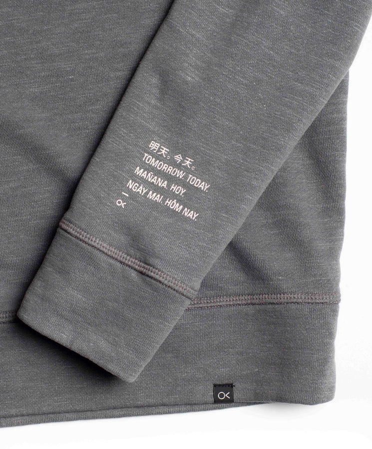 Tomorrow. Today. Sur Sweatshirt
