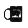 WAR DOG COFFEE MUG