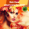 Hair care - what's new for 2018? Aromatic Ingredients