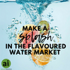 Make a splash in the Flavoured Water Market - Aromatic Ingredients