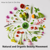 How to Get in On the Natural and Organic Beauty Movement - Aromatic Ingredients