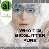 What is Bio-Glitter Pure?