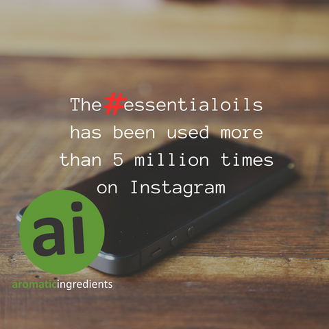 The hashtag #essentialoils used more than 5 million times on Instagram