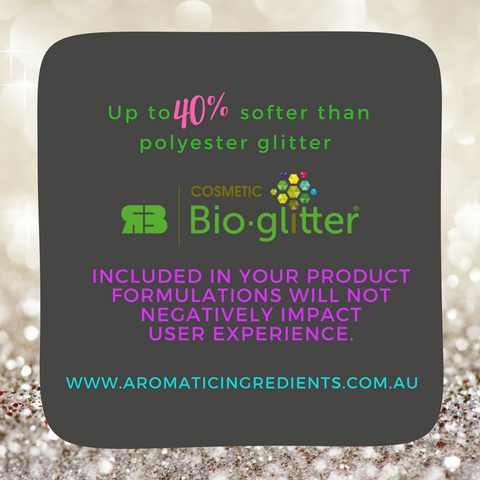 It is actually up to 40 percent softer than polyester glitter, so adding Bio-glitter to your product formulations will not negatively impact user experience.