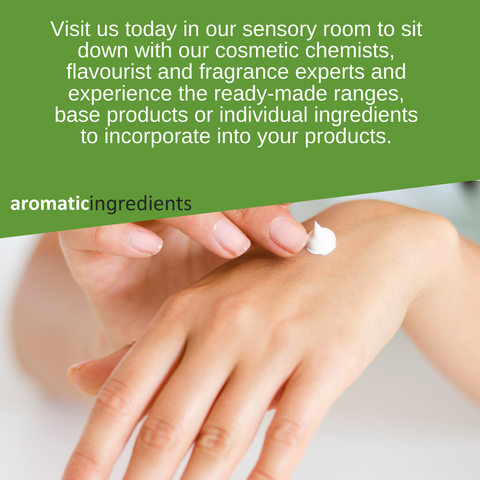 Visit us today in our sensory room to sit down with our cosmetic chemists