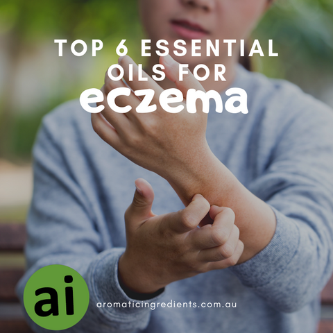 Top 6 essential oils for eczema - Aromatic Ingredients