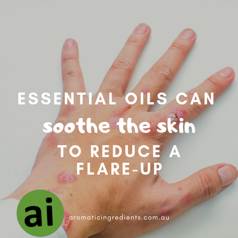 Herbs, plants and essential oils contain medicinal properties and have been used for centuries for various skin conditions. They can soothe the skin and help to balance your emotions helping to reduce a flare-up.