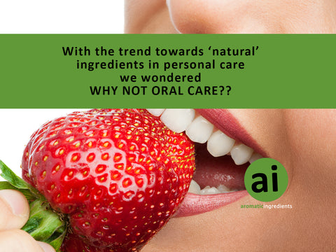 Natural Ingredients in Oral Care