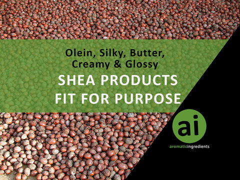 Shea products fit for purpose