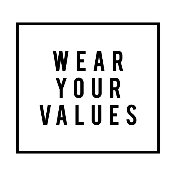 Wear Your Values | Ethical Fashion Campaign | INDIGENOUS x Remake