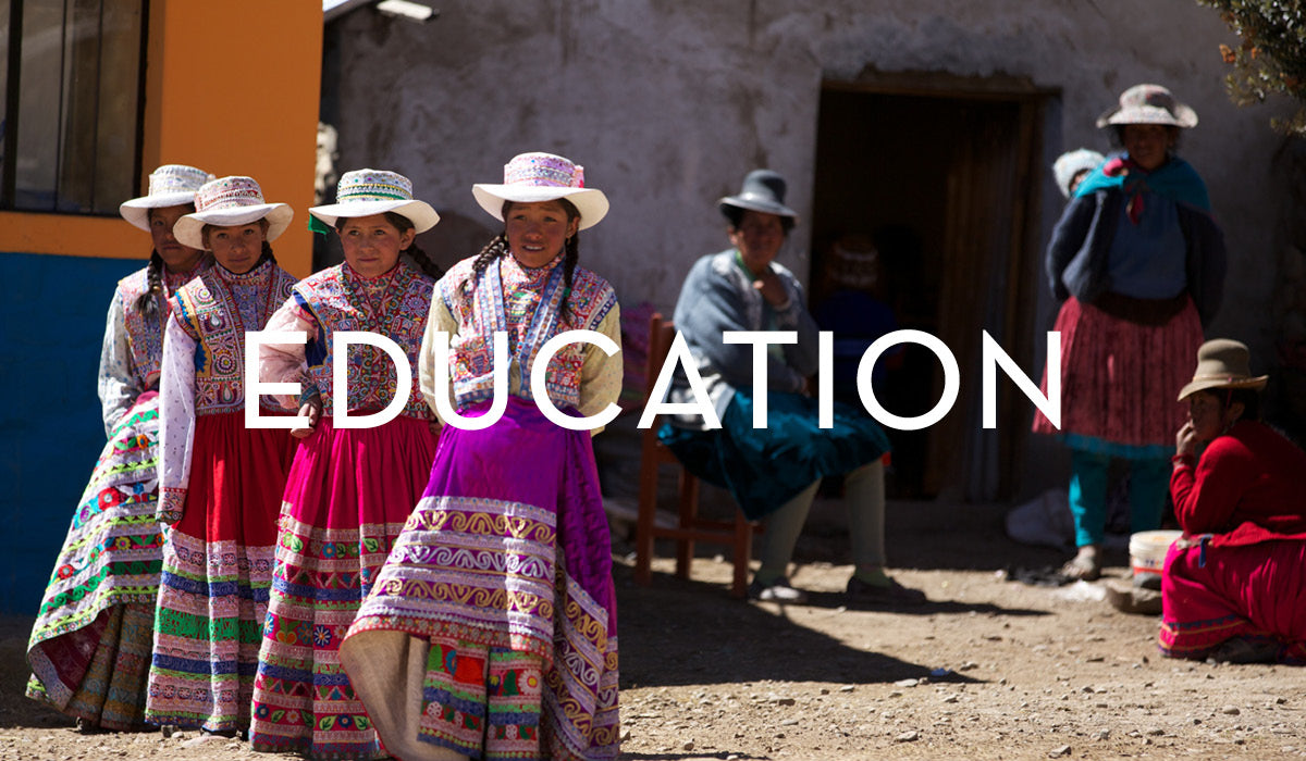 We invest in highland schools in Peru, giving future generations of women a leg up through education