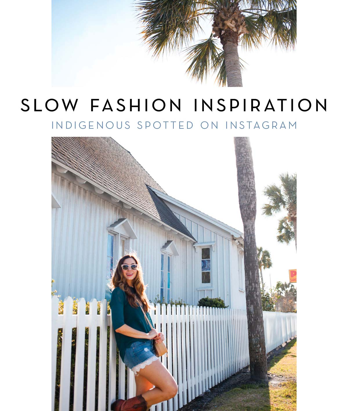 Slow Fashion Inspiration | sustainable clothing brand Indigenous spotted on Instagram