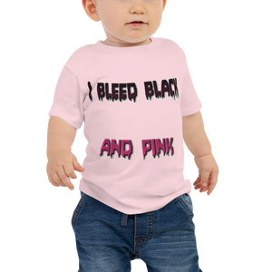 I Bleed Black And Pink Baby Tee
