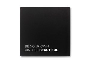 Be Your Own Kind of Beautiful - Compact Mirror
