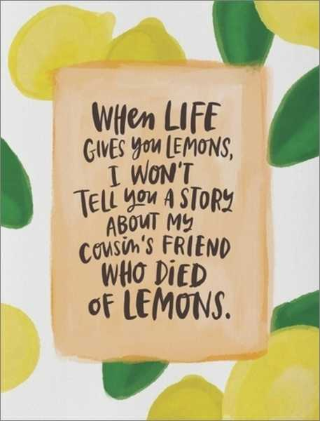 WHEN LIFE GIVES YOU LEMONS - Card