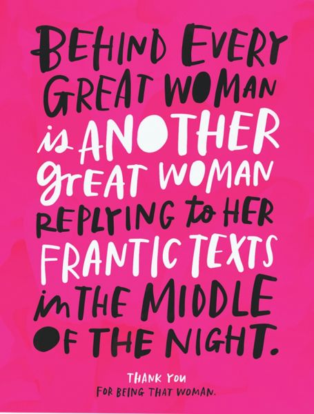 BEHIND EVERY GREAT WOMAN - Card