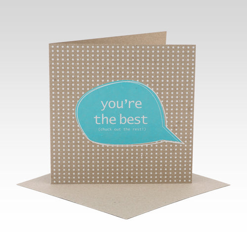 You're the Best Chuck out the Rest - Card