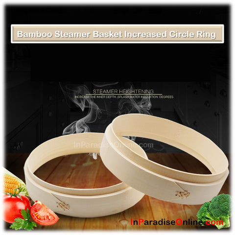 Bamboo Steamer Basket Increased Circle Ring
